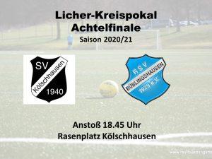 Read more about the article Kreispokal-Achtelfinale: RSV als Favorit nach Kölschhausen
